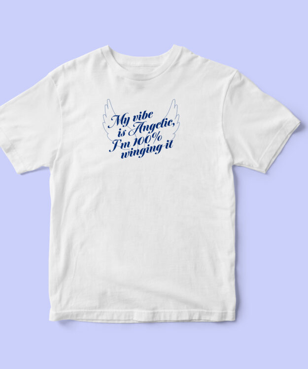 My Vibe is Angelic T-shirt